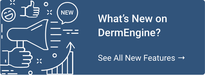 What's New on DermEngine?